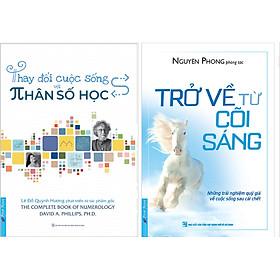 Combo 2 Cuốn Sách: Thay Đổi Cuộc Sống Với Nhân Số Học + Trở Về Từ Cõi Sáng