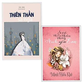 Combo sách văn học hay : Thiên thần sa ngã + Sẽ có thiên thần thay anh yêu em - Tặng kèm bookmark thiết kế