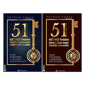 Combo 51 Chìa Khóa Vàng Để Trở Thành Người Ai Cũng Muốn Làm Việc Cùng (tặng sổ tay mini dễ thương KZ)