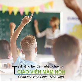 Giáo Viên Mầm Non (Bạn có đủ năng lực đảm nhận chức vụ Giáo Viên Mầm Non - Dành cho học sinh, sinh viên)