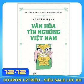 Văn Hóa Tín Ngưỡng Việt Nam