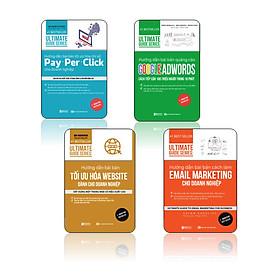 Trọn bộ bí kíp chạy và tối ưu hóa chi phí quảng cáo: Utimate Guide Series: Hướng dẫn bài bải tối ưu hóa chỉ số Pay – per – Click cho doanh nghiệp +Hướng dẫn bài bản quảng cáo google adwords: Cách tiếp cận 100 triệu người trong 10 phút | Ultimate Guide Series + Ultimate Guide Series: Hướng Dẫn Bài Bản Tối Ưu Hóa Website Dành Cho Doanh Nghiệp + Hướng dẫn bài bản cách làm Email Marketing cho doanh nghiệp | Ultimate Guide Series