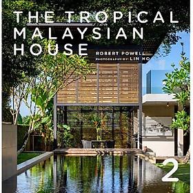 The Tropical Malaysian House 2