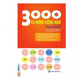 3000 Từ Vựng Tiếng Hàn Theo Chủ Đề (Tái Bản) tặng kèm bookmark TH