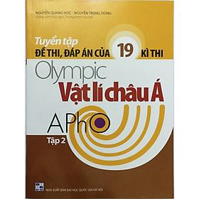 Tuyển tập Đề thi, Đáp án của 19 kì thi Olympic Vật lí châu Á Tập 2 (tặng kèm 1 bookmark như hình)