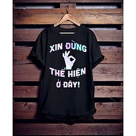 """Áo Thun Phản Quang 7 màu  có khắc chữ """"Xin đừng thể hiện ở đây"""" phông rộng họa tiết siêu hot, trắng đen nhìn bao chất"""