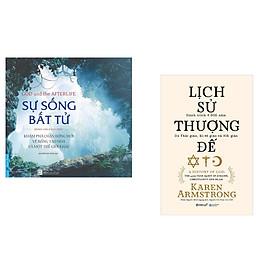 Combo 2 cuốn sách: Sự Sống Bất Tử + Lịch Sử Thượng Đế (bìa cứng)