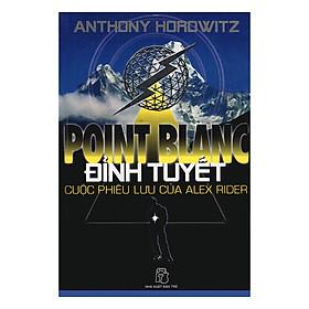 Point Blanc: Đỉnh Tuyết - Cuộc Phiêu Lưu Của Alex Rider