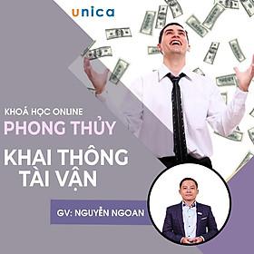 Khóa học PHONG CÁCH SỐNG- Phong thủy khai thông tài vận UNICA