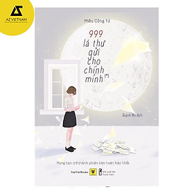 Sách - 999 Lá Thư Gửi Cho Chính Mình (tập 1)