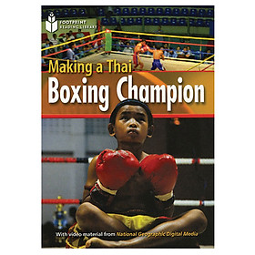 Making Of A Thai Boxing Champ: Footprint Reading Library 1000