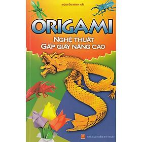 Origami Nghệ Thuật Gấp Giấy Nâng Cao
