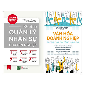 Combo Văn Hóa Doanh Nghiệp Trong Thời Đại Công Nghệ Số + Kỹ Năng Quản Lý Nhân Sự Chuyên Nghiệp ( 2 Cuốn )