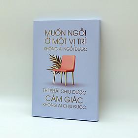 Hình ảnh Tranh slogan canvas tạo động lực [trang trí văn phòng] OFV084 Muốn ngồi ở một vị trí không ai ngồi được phải chịu được những điều không ai chịu được Cocopic