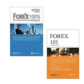 Combo Những Điều Bạn Cần Biết Về Forex: Forex 101 - Mọi Điều Cần Biết Về Thị Trường Ngoại Hối + Forex 100% - Học Cách Kiếm Tiền Trên Thị Trường