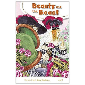 Level 3: Beauty And The Beast (Pearson English Story Readers)