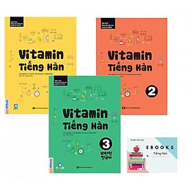 Bộ Sách Vitamin Tiếng Hàn Tập 1 - 2 - 3 ( Tặng EBooks Tiếng Hàn )