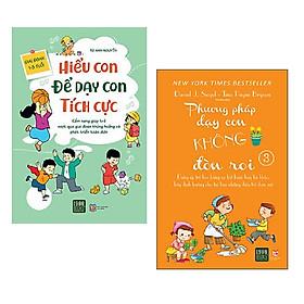 Combo 2 cuốn nuôi dạy con: Hiểu Con Để Dạy Con Tích Cực + Phương Pháp Dạy Con Không Đòn Roi 3 + Poster an toàn cho bé