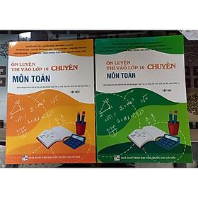 FM - Ôn luyện thi vào lớp 10 chuyên môn toán ( tập 1+2)