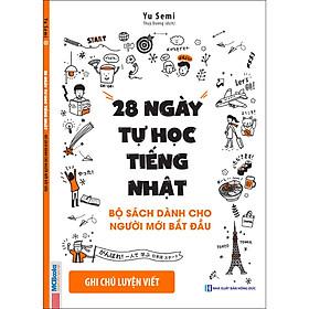 28 Ngày Tự Học Tiếng Nhật – Ghi Chú Luyện Viết – Sách Bài Tập