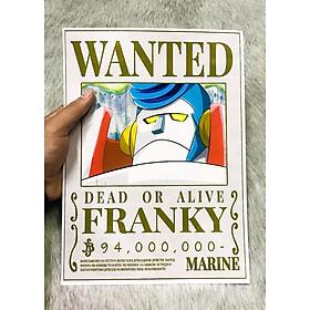 Poster One Piece Franky Mới Nhất, Poster Lệnh Truy Nã Franky (Hình dán tường tiện lợi, Chất lượng Full HD)