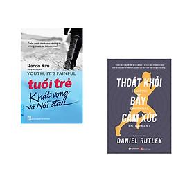 Combo 2 cuốn sách: Tuổi Trẻ Khát Vọng Và Nỗi Đau + Thoát Khỏi Bẫy Cảm Xúc