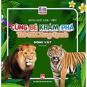 Song Ngữ Anh - Việt CBKPTGXQ - Động Vật