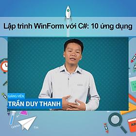 Khóa Học Lập Trình Winform Với C#: 10 Ứng Dụng