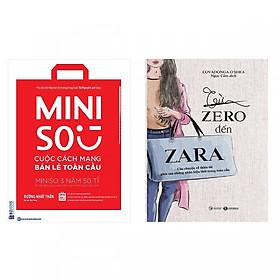 Bộ sách về 2 thương hiệu bán lẻ nổi tiếng:Miniso - Cuộc Cách Mạng Bán Lẻ Toàn Cầu và Từ Zero Đến Zara