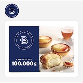 Paris Baguette - Phiếu quà tặng 100k áp dụng tại các chi nhánh