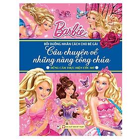Barbie - Dũng Cảm Thực Hiện Ước Mơ - Câu Chuyện Về Những Nàng Công Chúa