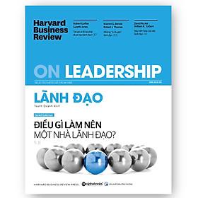 Tủ Sách Dành Cho Doanh Nhân: HBR On Leadership - Lãnh Đạo; Tặng Sổ Tay Giá Trị (Khổ A6 Dày 200 Trang)