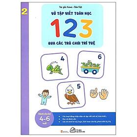 Vở Tập Viết Toán Học 123 Qua Các Trò Chơi Trí Tuệ - Tập 2