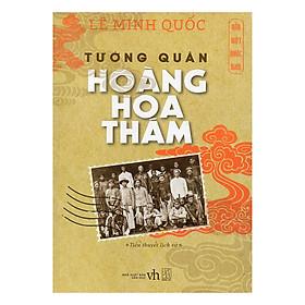 Hào Kiệt Nước Nam - Tường Quân Hoàng Hoa Thám