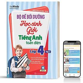 Sách - Bộ đề bồi dưỡng học sinh giỏi tiếng ANh toàn diện - Lớp 4, tập 2 ( tặng kèm bookmark sáng tạo )