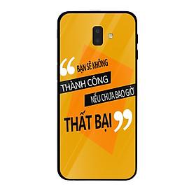 Ốp lưng dành cho điện thoại Samsung Galaxy J5, J6, J7, J8 in họa tiết bạn sẽ không thành công nếu chưa bao giờ thất bại