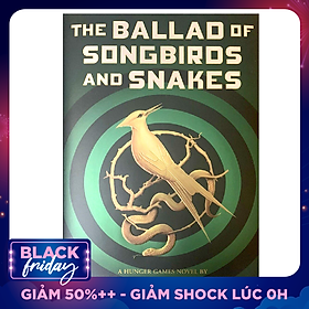 The Ballad of Songbirds and Snakes (A Hunger Games Novel) - Version 2020