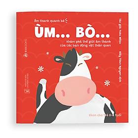 Sách Ehon - Ùm Bò  - Dành cho trẻ từ 0 - 6 tuổi
