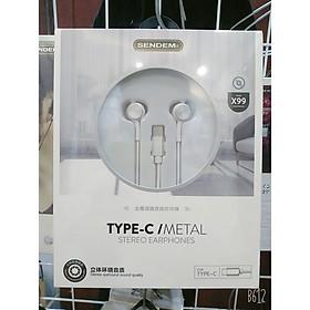 Tai nghe nhét tai SENDEM X99 chống ồn chân cắm Type C, dây dù cao cấp âm thanh cực hay - Hàng chính hãng