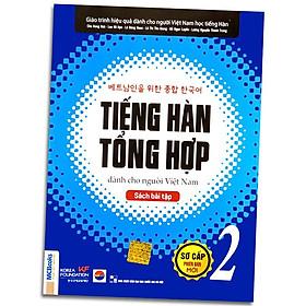 Sách - Tiếng Hàn Tổng Hợp Dành Cho Người Việt Nam - Sơ Cấp 2 Phiên Bản Mới (Sách Bài Tập)