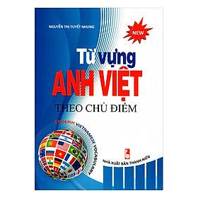 Từ Vựng Anh Việt Theo Chủ Điểm