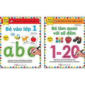 Combo Trọn Bộ 2 Cuốn: Bộ Sách Tự Xóa Thông Minh - Bé Vào Lớp 1 ( 5 -6 tuổi ) - Bé Làm Quen Với Số Đếm  ( 4-5 tuổi ) - Tặng Bút Xóa