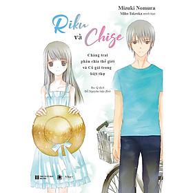 Siêu Phẩm Mùa Hè: Riku và Chige - Chàng Trai Phân Chia Thế Giới Và Cô Gái Trong Biệt Thự (Tặng kèm Bookmark Happy Life)
