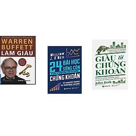 Combo 3 cuốn sách: Warren Buffett Làm Giàu + 24 Bài Học Sống Còn Để Đầu Tư Thành Công Trên Thị Trường Chứng Khoán  + Giàu Từ Chứng Khoán