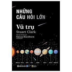 Sách- Những câu hỏi lớn vũ trụ