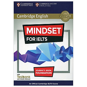 Mindset for IELTS Foundation Student's Book with Testbank and Online Modules: An Official Cambridge IELTS Course