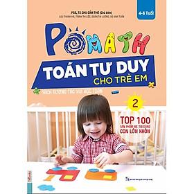 POMath - Toán Tư Duy Cho Trẻ Em 4-6 Tuổi (Tập 2)  (Tặng Bookmark độc đáo)