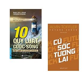Combo 2 cuốn sách: 10 Quy Luật Cuộc Sống + Cú sốc tương lai