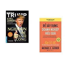 Combo 2 cuốn sách: Nghĩ Lớn Để Thành Công + Để xây dựng doanh nghiệp hiệu quả