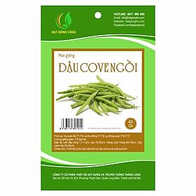 Hạt giống Đậu Cove ngồi Golden Seeds gói 40 Gr